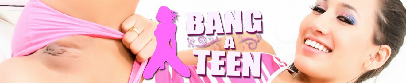 Bang a Teen Channel and Review